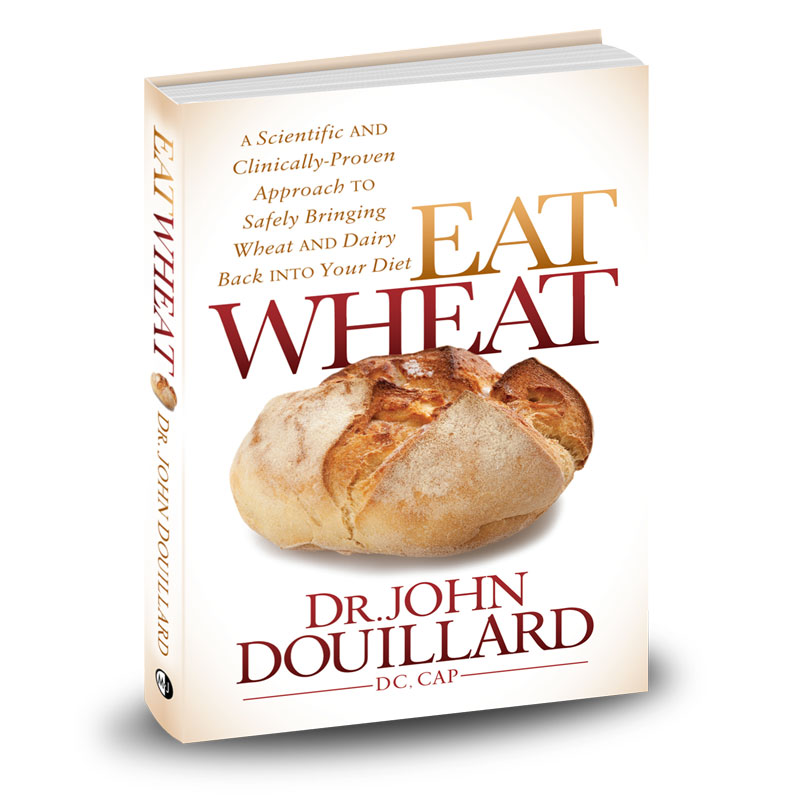 Eat Wheat by John Douillard