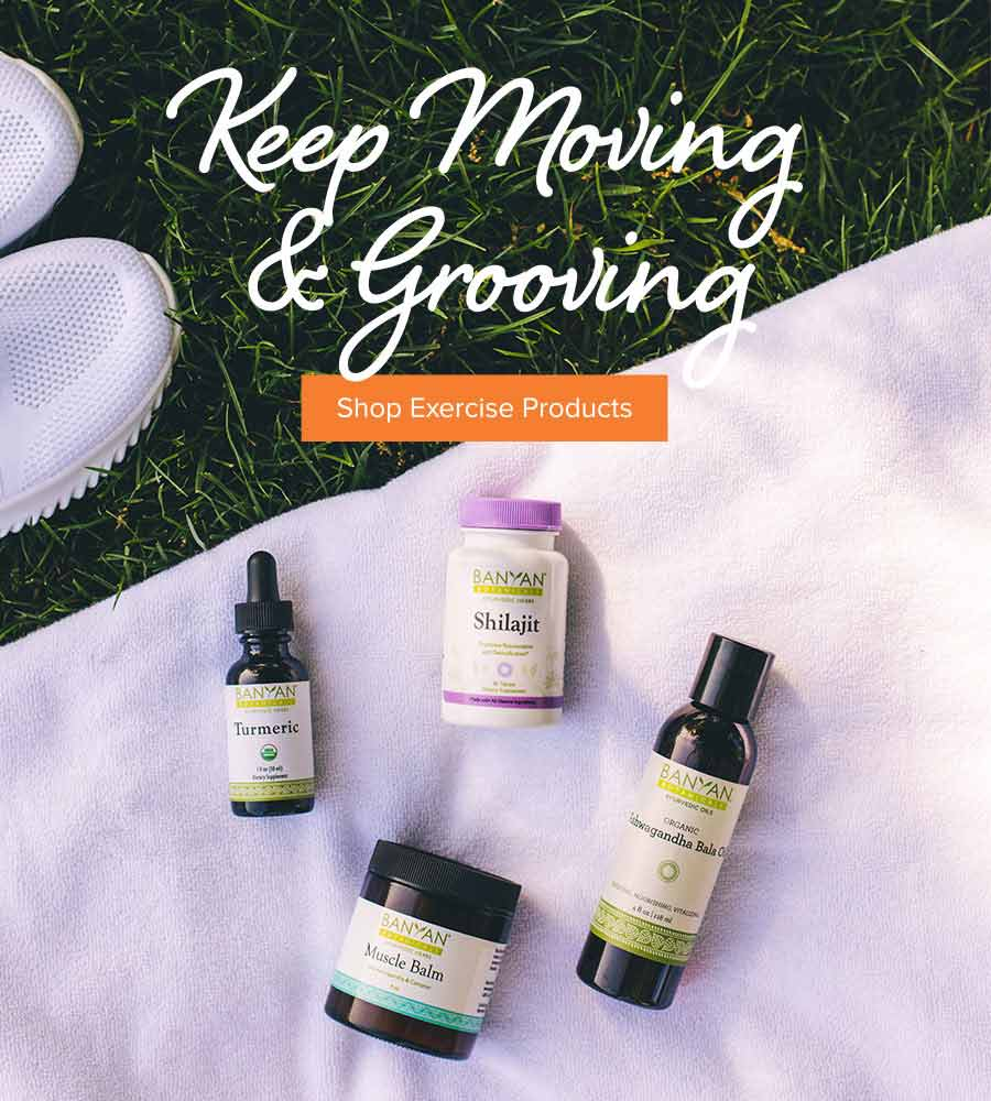 Keep Moving & Grooving with Ayurvedic Exercise Products
